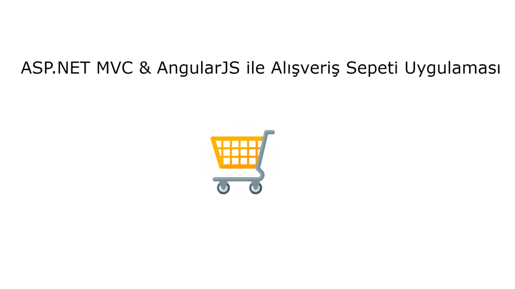 Shopping Cart Application with ASP.NET MVC & AngularJS - 1